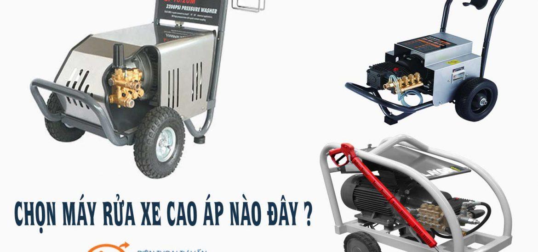 chọn máy rửa xe cao áp nào
