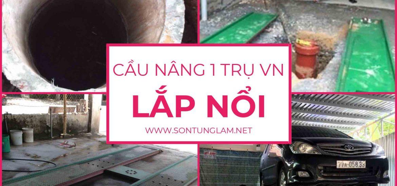 Cau-nang-1-tru-Viet-Nam-lap-noi