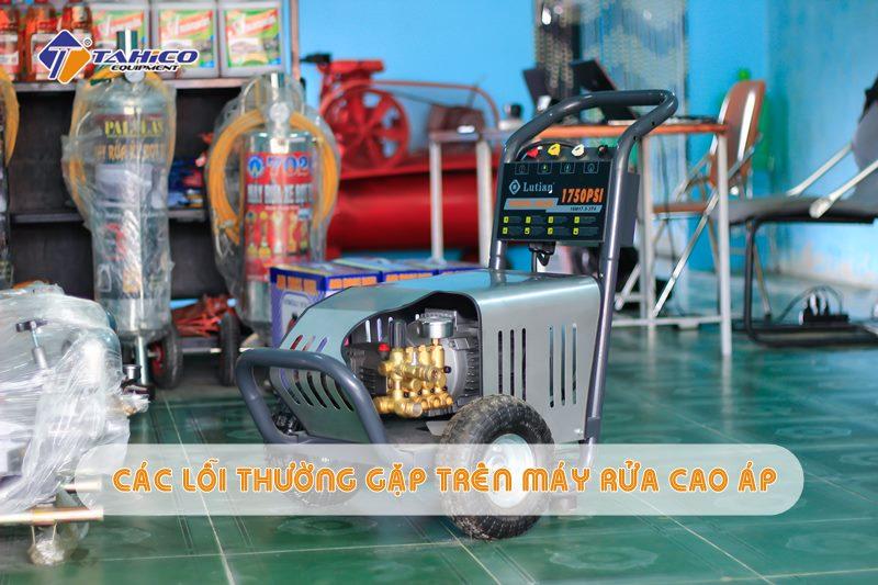 cac loi thuong gap tren may rua xe cao ap